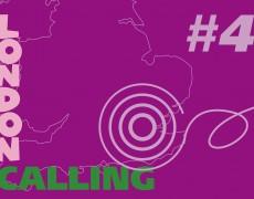 London Calling #4
