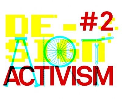 DESIGN ART ACTIVISM #2
