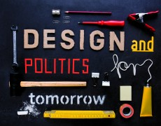 Design and Politics for Tomorrow