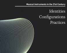 Musical Instruments in the 21st Century – Identities, Configurations, Practices