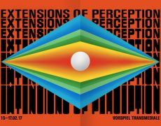 EXTENSIONS OF PERCEPTION / Vorspiel transmediale