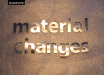 Material changes IV – PM