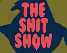 THE SHITSHOW – a show about shitty feelings